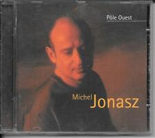 CD ALBUM 14 TITRES--MICHEL JONASZ--POLE OUEST--2000