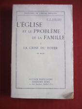L'EGLISE ET LE PROBLEME DE LA FAMILLE :  CRISE DU FOYER