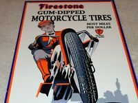 "VINTAGE FIRESTONE GUM DIPPED MOTORCYCLE TIRES 12"" METAL TIRE GASOLINE & OIL SIGN"