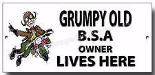 GRUMPY OLD BSA OWNER LIVES HERE FINISH METAL SIGN,FUNNY BIKER SIGN.