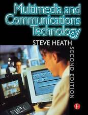 NEW Multimedia and Communications Technology by Steve Heath