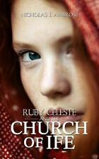 Ruby Celeste and the Church of Ife by Nicholas J. Ambrose (2014, Paperback)