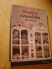 Lesbros Musées insolites de Paris Collections secrètes Curiosités Objets rares..