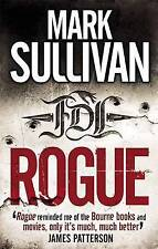 Rogue by Mark Sullivan (Paperback, 2011)