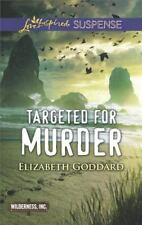 Wilderness, Inc: Targeted for Murder by Elizabeth Goddard