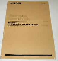 Betriebsanleitung und Wartungsanleitung Caterpillar Gabelhubwagen Hydraulischer