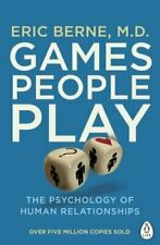 Games People Play The Psychology of Human Relationships 9780241257470