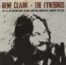 GENE CLARK & THE FYREBIRDS - LIVE AT THE ROCKING HORSE SALOON 2CDs (NEW/SEALED)
