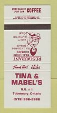 Matchbook Cover - Tina & Mabel's Restaurant Tobermory ON 30 Strike