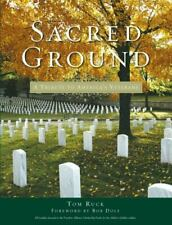 Sacred Ground : A Tribute to America's Veterans by Tom Ruck (2007, Hardcover)