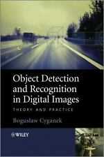 Object Detection and Recognition in Digital Images : Theory and Practice by...