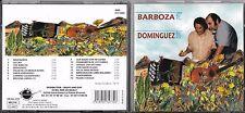 CD 16T RAUL BARBOZA ET JUANJO DOMINGUEZ DE 1999 PRESSAGE FRANÇAIS TBE
