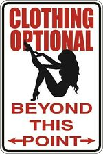 "Metal Sign Clothing Optional Beyond This Point 8"" x 12"" Aluminum S031"