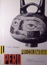 IL PERU' PRECOLOMBIANO G. H.S. BUSHNELL IL SAGGIATORE III EDIZIONE 1969