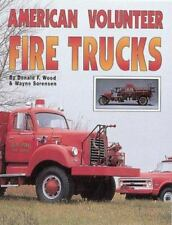 American Volunteer Fire Trucks by Donald F. Wood and Wayne Sorensen (1994, Pape…