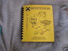 Montessori In Redlands Cookbook