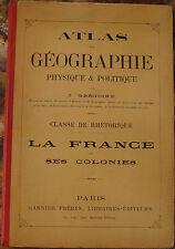 GREGOIRE. ATLAS. LA FRANCE ET SES COLONIES. 24 CARTES EN COULEURS. VERS 1885.