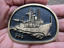 Vtg FRIGATE Belt Buckle FFG NAVY SHIP USN Brass RARE VG++