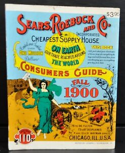 Vintage Sears, Roebuck and Co. Fall 1900 Consumers Guide Catalog, 1970 Reprint