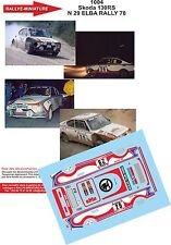 DECALS 1/43 REF 1004 SKODA 130 RS BLAHNA RALLY ISOLA D'ELBA 1978 RALLYE
