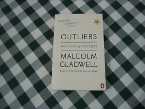 OUTLIERS The story of success Malcolm Gladwell