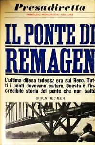 IL PONTE DI REMAGEN - KEN HECHLER - MONDADORI 1966