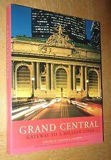 Grand Central: Gateway to a Million Lives  (Belle & Leighton, Norton 2000)