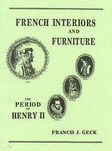 Antique French Henry II Furniture Interior Design / Scarce Illustrated Book