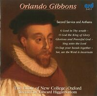 The Choir of New College Oxford - Gibbons Second Service and Anthems [CD]