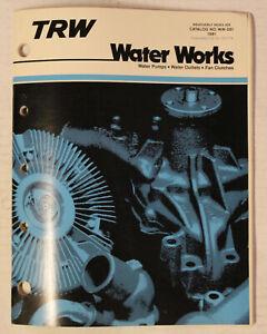 1981 TRW Water Pumps Parts Book ~ Catalog # WW-281