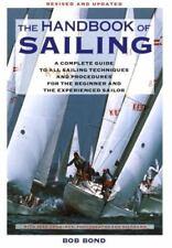 The Handbook of Sailing by Bob Bond 1992 Paperback Revised