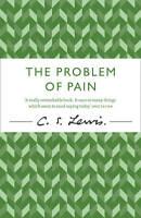 Problem of Pain (C. Lewis Signature Classic) (C. S. Lewis Signature Classic), Le