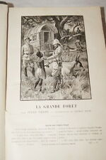 JULES VERNE LA GRANDE FORET MAGASIN D'EDUCATION RECREATION ILLUSTRE 1901 RELIURE
