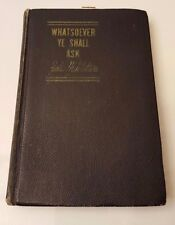 Whatsoever Ye Shall Ask Zelia M Waters English Faith Hardcover Religion & Spirit