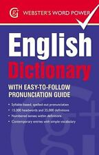 Webster's Word Power English Dictionary: With Easy-to-Follow Pronunciation Guid