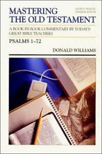Psalms 1-72 (Mastering the Old Testament) (Vol 13) by Williams, Donald M.