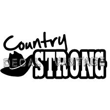 Country Strong Vinyl Sticker Decal Survive Girl Boy - Choose Size & Color