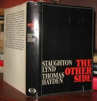 Lynd, Staughton, and Thomas Hayden THE OTHER SIDE  1st Edition 1st Printing