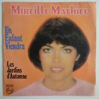 """MIREILLE MATHIEU : UN ENFANT VIENDRA / LES JARDINS D'AUTOMNE ♦ 45 TOURS / 7"""" ♦"""