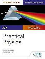 AQA A-level Physics Student Guide: Practical Physics (Practical Physics As/a), L