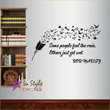 Vinyl Decal  Bob Marley Quote Some People Feel the Rain Feather Room Decor 752