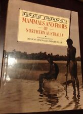 Donald Thomson Mammals & Fishes of Northern Australia 1985, zoology in the 1920s