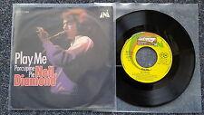 Neil Diamond - Play me 7'' Single Germany