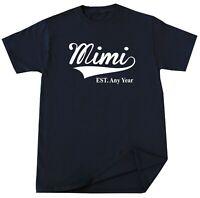 Mimi EST T-shirt New Gigi Nana Grandma Personalize Birthday Christmas Gift