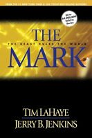 The Mark: The Beast Rules the World (Left Behind No. 8) by Jerry B. Jenkins, Tim