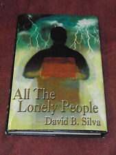All the Lonely People by David B. Silva (2003, Hardcover) SIGNED limited 129/300