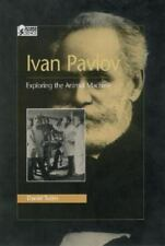 Ivan Pavlov: Exploring the Animal Machine (Oxford Portraits in Science-ExLibrary