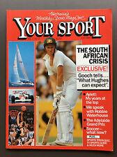 YOUR SPORT MAGAZINE July 1985 Cricket * Adelaide Grand Prix F1 * Frank Stanton