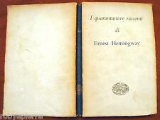 I quarantanove racconti Ernest hemingway Einaudi 1954 n 1 i millenni vendo libro