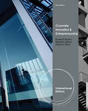 Corporate  Innovation & Entrepreneurship, Kuratko, Donald F., Covin, Jeffrey G.,